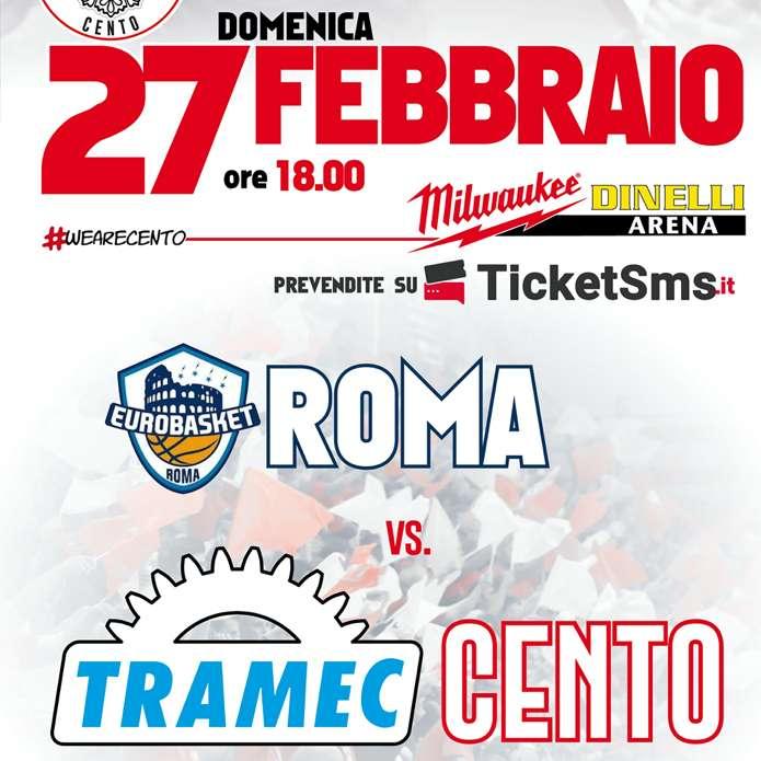 Tramec Cento vs. Eurobasket Roma Milwaukee Dinelli Arena / FE
