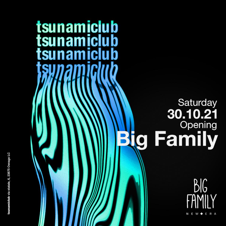 TsunamiClub - Big Family - Opening Party TSUNAMICLUB / LC