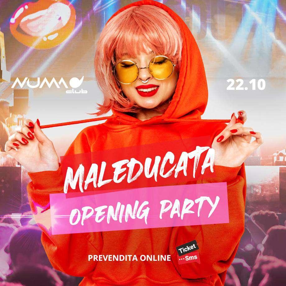 22/10 Opening  Numa club - Maleducata NUMAclub  / BO