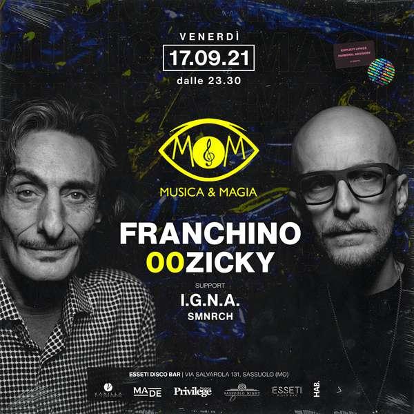 17/09 Franchino e 00Zicky Live Esseti Discodinner MODENA