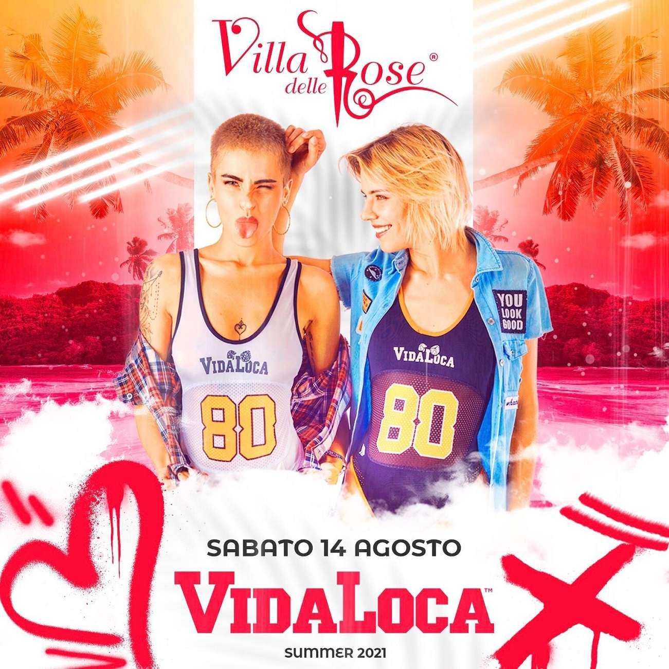 VIDA LOCA - SABATO 14 AGOSTO Villa delle Rose  misano adriatico