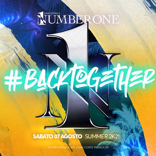 7.08 BACK TOGETHER - NUMBER ONE NUMBER ONE / BS