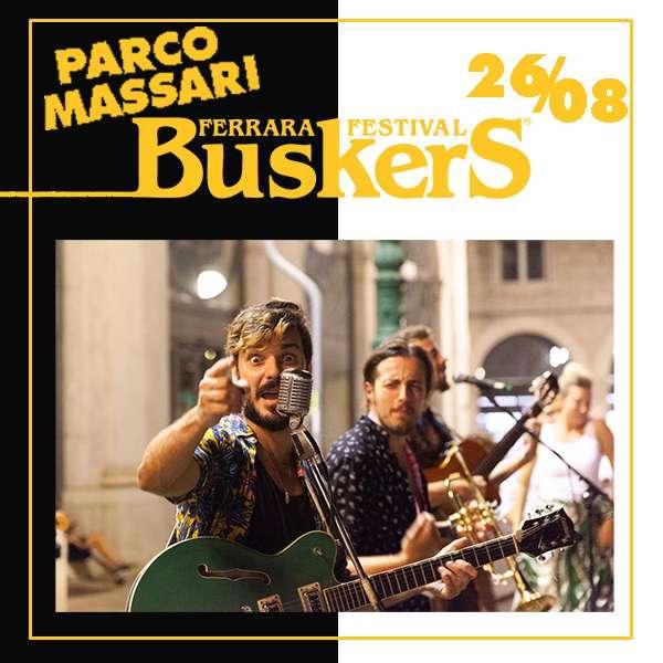 FERRARA BUSKERS FESTIVAL 2021 26.08 Parco Massari / FE