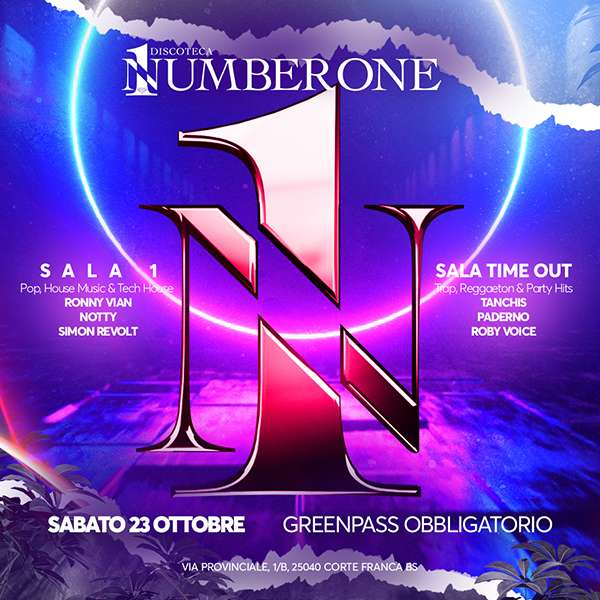 23/10 NUMBER ONE - Pop, House Music & Party Hits NUMBER ONE - SALA 1 / BS