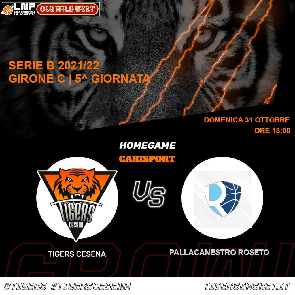 Tigers vs. Pallacanestro Roseto CARISPORT / FC