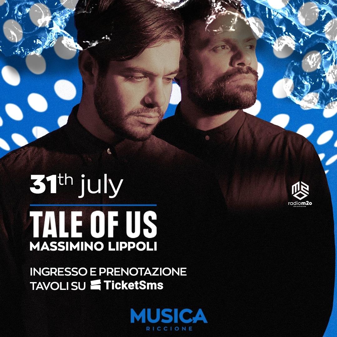31.07 - Tale of Us Musicariccione / RI