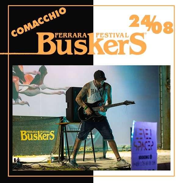 FERRARA BUSKERS FESTIVAL - COMACCHIO Arena Bellini / FE