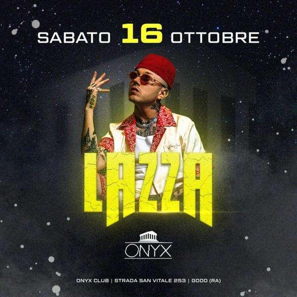 LAZZA LIVE - Re Mida Tour - Onyx Club ONYX CLUB  Russi