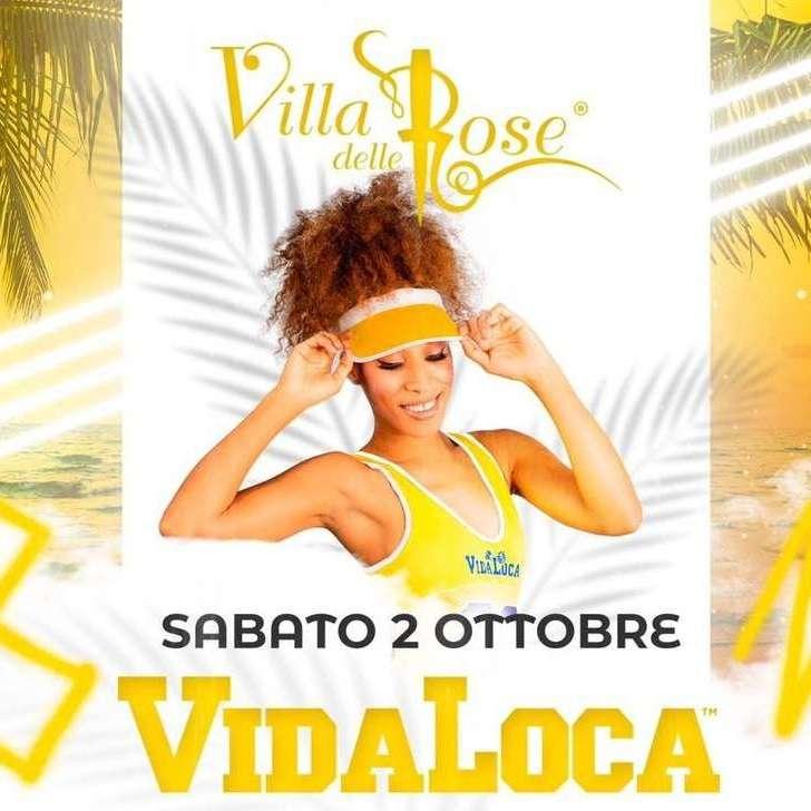 VIDA LOCA - SABATO 2 OTTOBRE Villa delle Rose  / RN