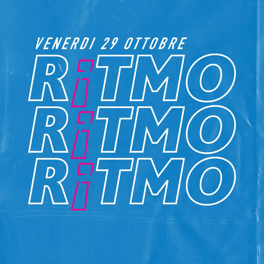 R¡TMO - OPENING PARTY - 29/10/21  Circolo Arci Tunnel / RE
