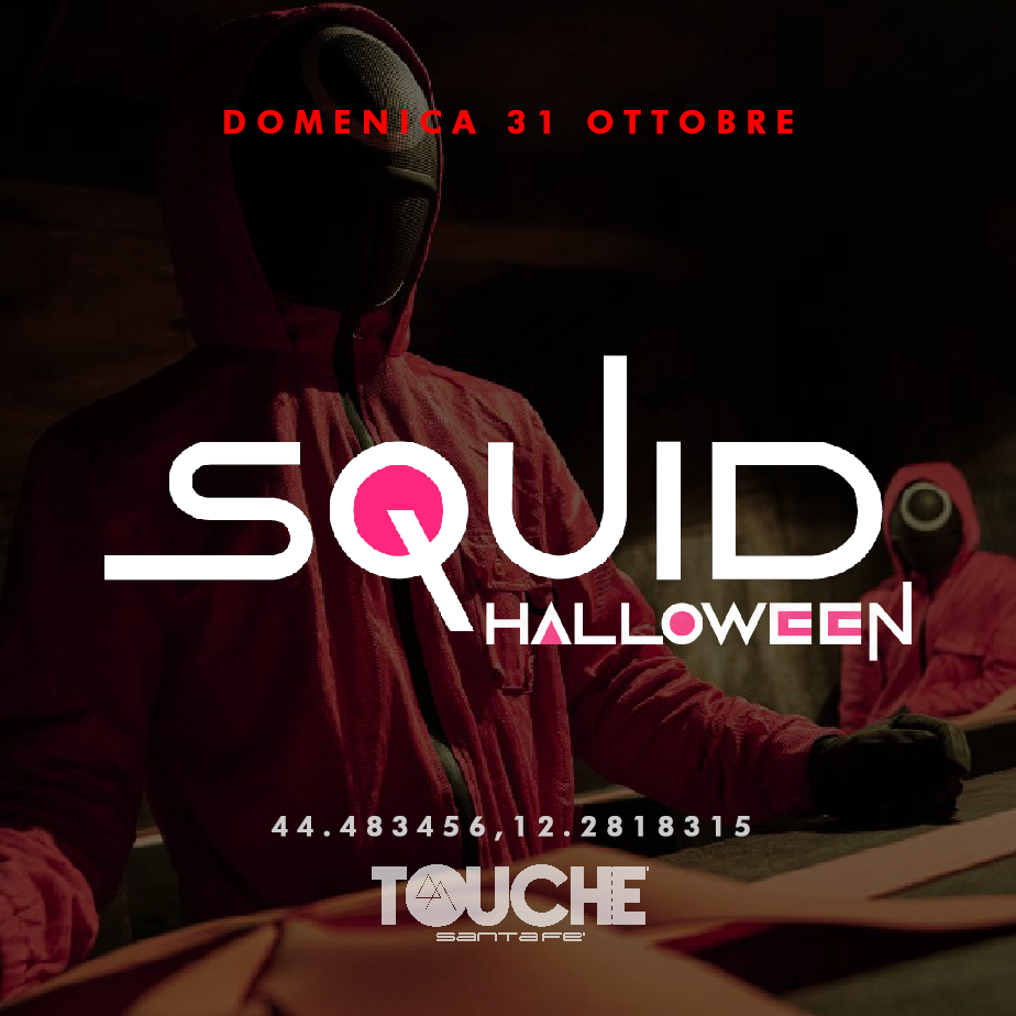 Squid Halloween - Touchè Santafè - 31.10.2021 Matilda / RA