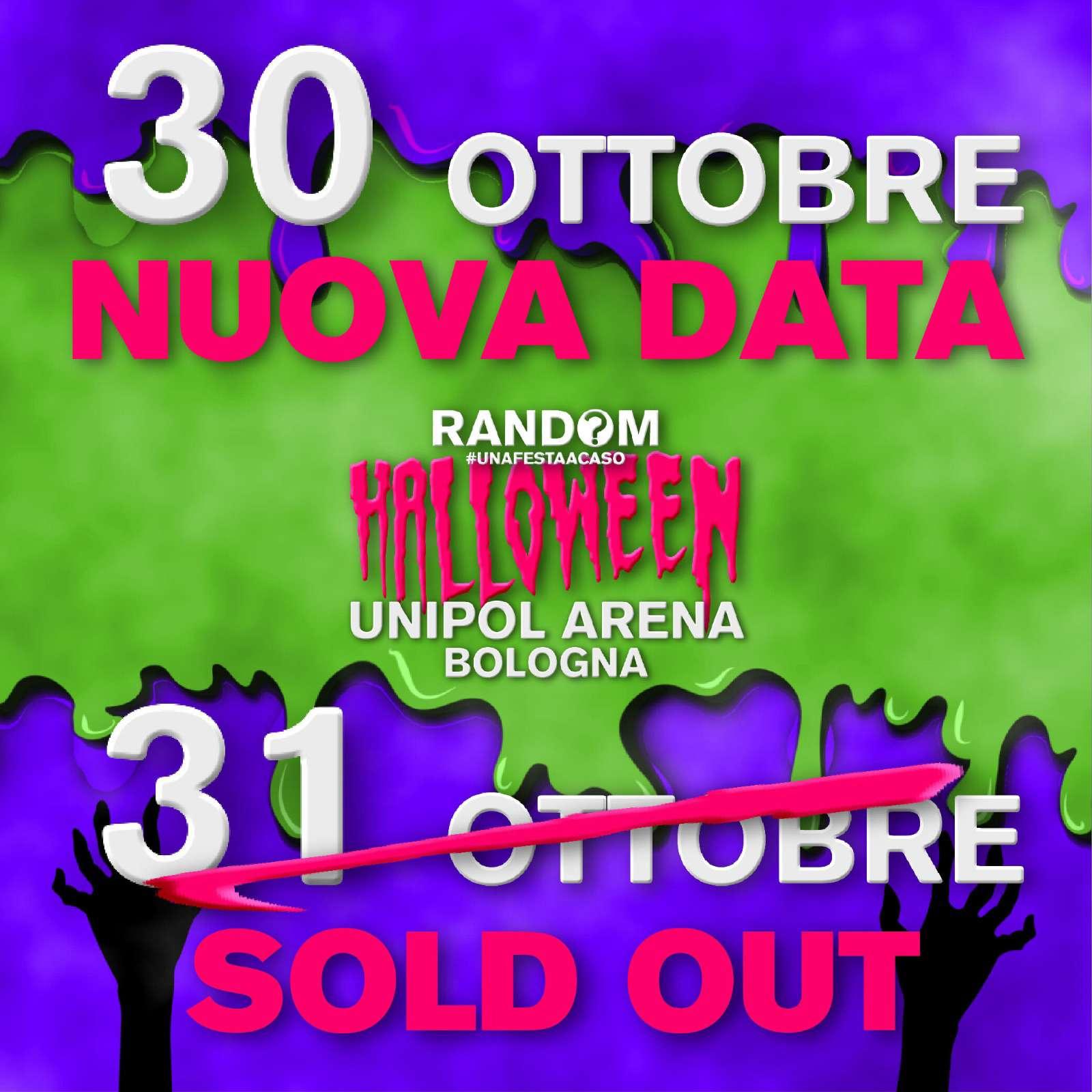 30/10 Random® • Halloween 2021 • Bologna • Unipol Arena Unipol Arena / BO