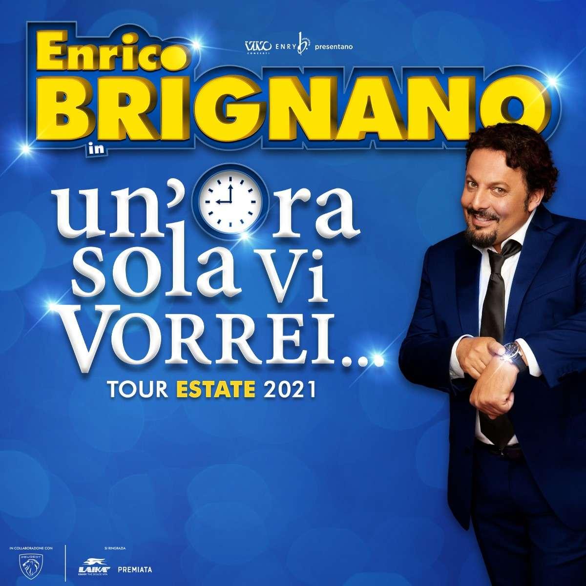 """07.09 ENRICO BRIGNANO-""""UN'ORA SOLA VI VORREI - ESTATE 2021 Rotonda del lungomare Taranto"""