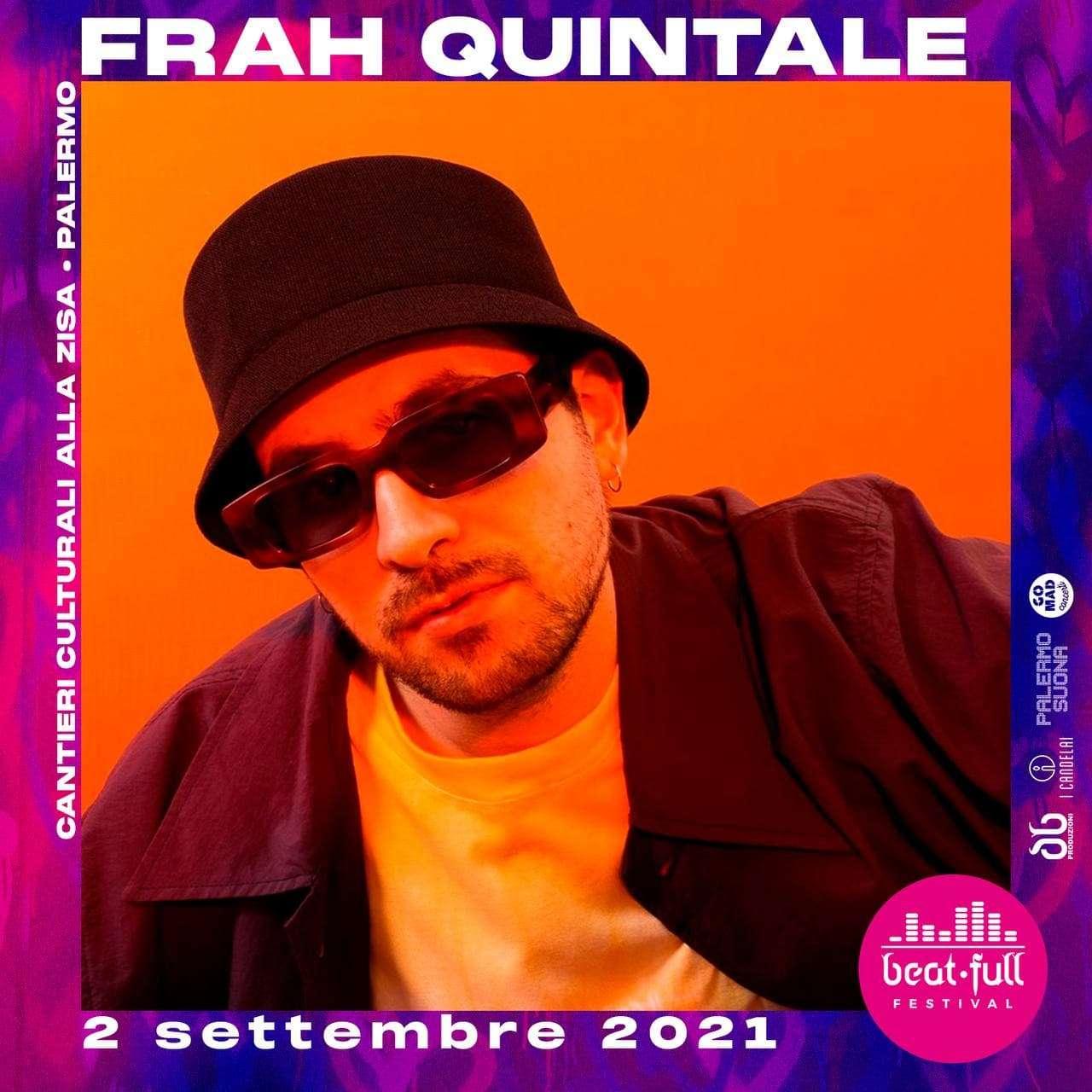 BEAT FULL FESTIVAL 2021 - FRAH QUINTALE + LA MUNICIPAL Cantieri Culturali alla Zisa Palermo