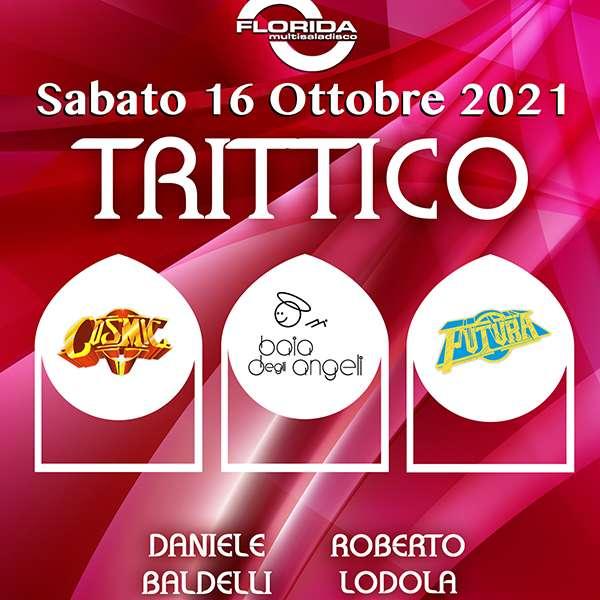 TRITTICO  - Baldelli & Lodola Discoteca Florida / BS