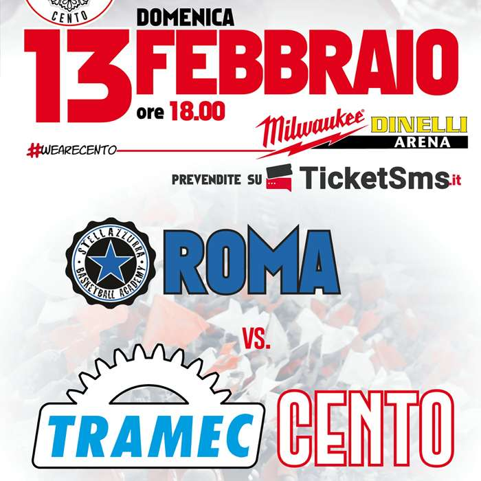 Tramec Cento vs. Stella Azzurra Roma Milwaukee Dinelli Arena / FE