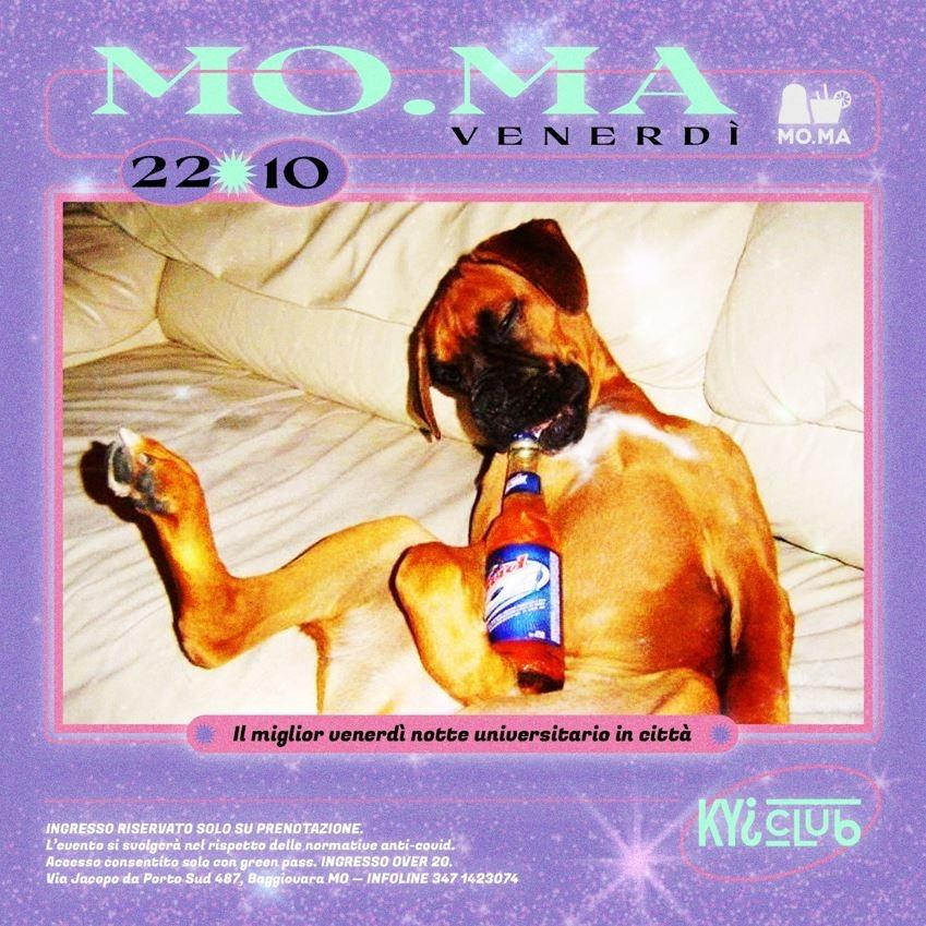 *Mo-Ma Venerdi 22 Ottobre*  KYI CLUB  / MO