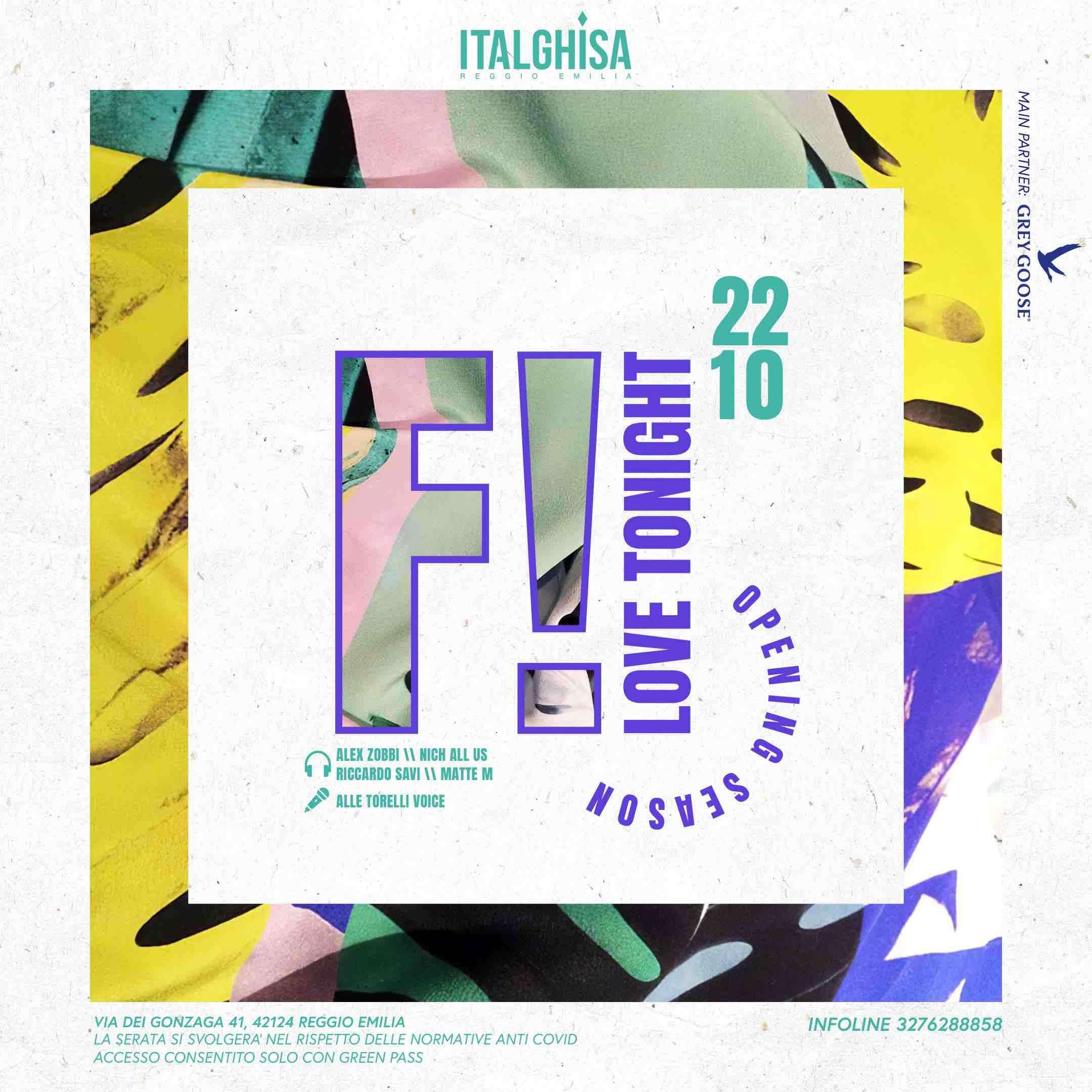 F! - Friday Italghisa // Opening Season // 22.10.21  ITALGHISA / RE