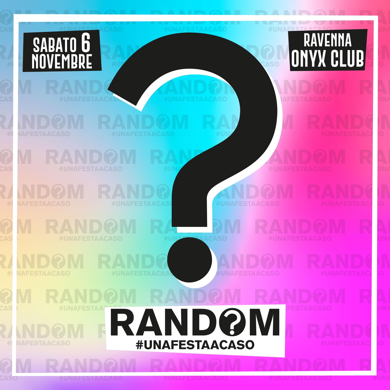 Random® • Ravenna • Onyx Club ONYX CLUB  / RA