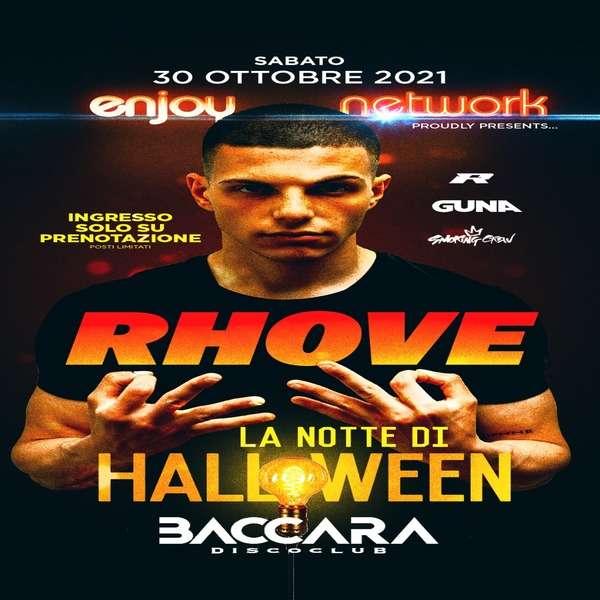 30/10 La Notte di Halloween - RHOVE LIVE BACCARA - La Discoteca / RA