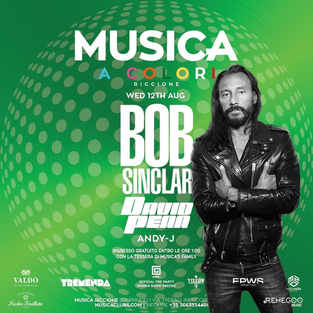 Musica a Colori w/ BOB Sinclar • David Penn • hosted by Tremenda Musicariccione RICCIONE